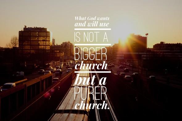 God Will Use A Pure Church