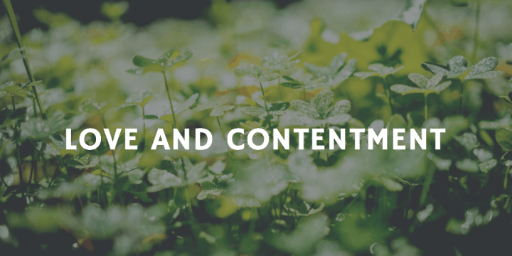 Love and Contentment
