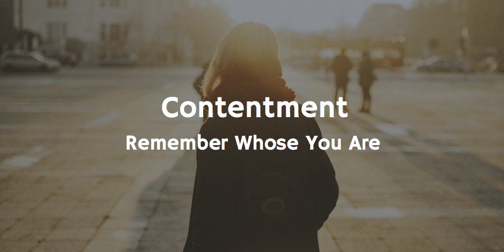Remember Whose You Are