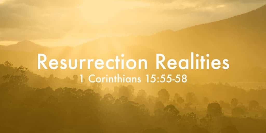 Resurrection Realities